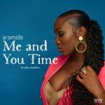 Me and You Time - Aramide