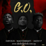 "Thoughts Needed!!! Davolee vs Jaido P – Who Do You Think Murdered That Masterkraft Beat Better On The Song ""G.O""?"