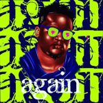 Again - Wande Coal [Audio × Video]
