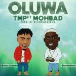 Oluwa — Tmp Ft. Mohbad