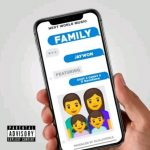 "Jaywon – ""Family"" ft. Qdot, Danny S x Save Fame (Audio × Video)"