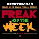 Krept & Konan – Freak Of The Week (Remix) ft. Davido, Wizkid, Ice Prince & Fuse ODG