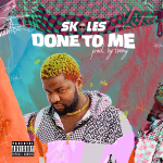Done To Me - Skales
