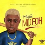 Mohbad – Mi O Foh Mp3 Download