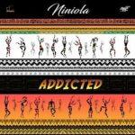 Niniola — Addicted