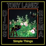 DJDS – Simple Things Ft. Tory Lanez, Rema Mp3 Download
