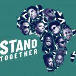 2Baba, Yemi Alade, Amanda Black, Ben Pol, GiGi Lamayne, Teni & More – Stand Together