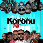 DJ Baddo – Koronu Mix (Mixtape)