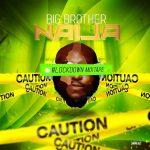 DOWNLOAD DJ Big N – Big Brother Naija 2020 Lockdown Mixtape MP3