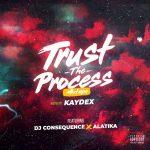 DOWNLOAD MIXTAPE: DJ Consequence - Trust The Process Mixtape