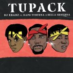 DOWNLOAD MP3: DJ Xbabz – Tupack ft. Dapo Tuburna & Bella Shmurda