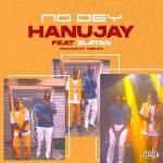 DOWNLOAD MP3: HanuJay – No Dey ft. Zlatan