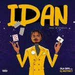 DOWNLOAD Oladips – Idan ft. DJ Instinct MP3