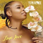 DOWNLOAD Yemi Alade – True Love MP3