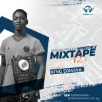 "King Djmask — ""9jadailyfeeds Monthly Mixtape Vol.1"""