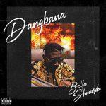 DOWNLOAD MP3: Bella Shmurda – Dagbana Orisa