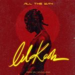 DOWNLOAD MP3: Lil Kesh – All The Way