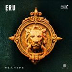 DOWNLOAD MP3: Olamide – Eru