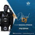 "9jadailyfeeds Unveils ""King Djmask"" As Her Official DJ"