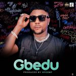 DOWNLOAD MP3: Oritse Femi – Gbedu