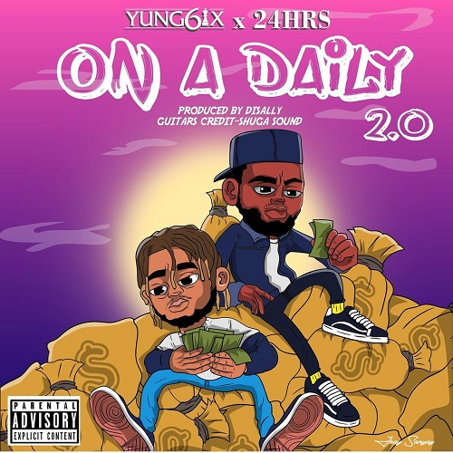 Yung6ix – On A Daily 2.0 Ft 24hrs