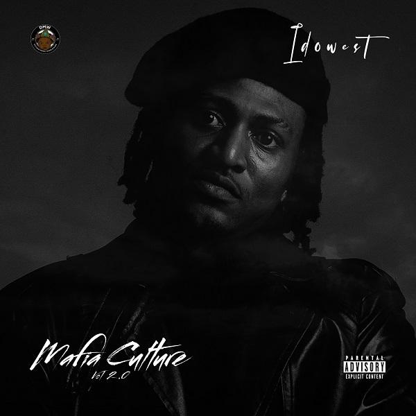 Idowest – Mafia Culture Vol 2.0 EP