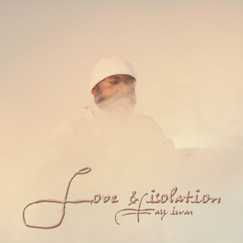 Tay Iwar – Love & Isolation EP