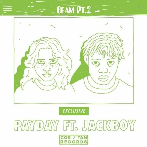 Payday feat. Jackboy - Beam Part 2 Download Mp3