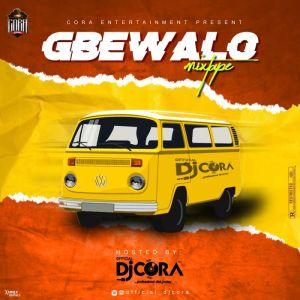 DJ Cora - Gbewalo Mix Download Mp3