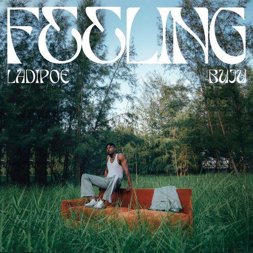 LadiPoe – Feeling ft. Buju