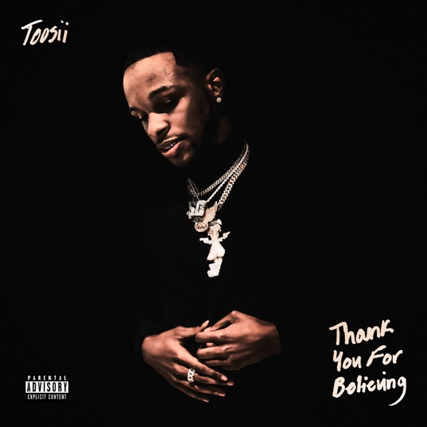 Toosii - Thank You For Believing Download Album