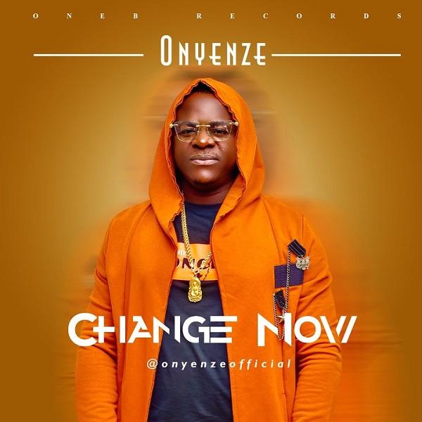 Onyenze – Change Now