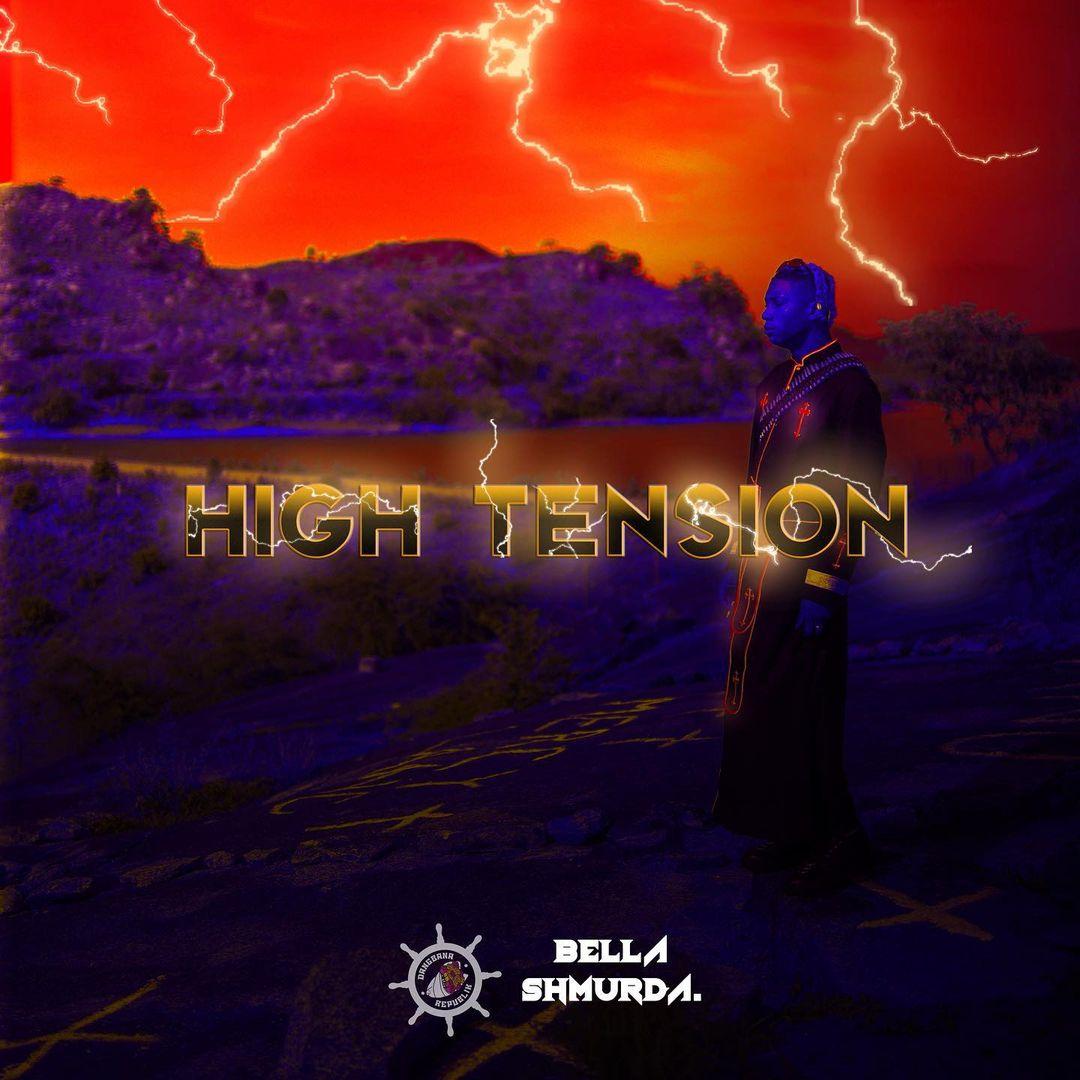 Bella Shmurda – High Tension 2.0 EP