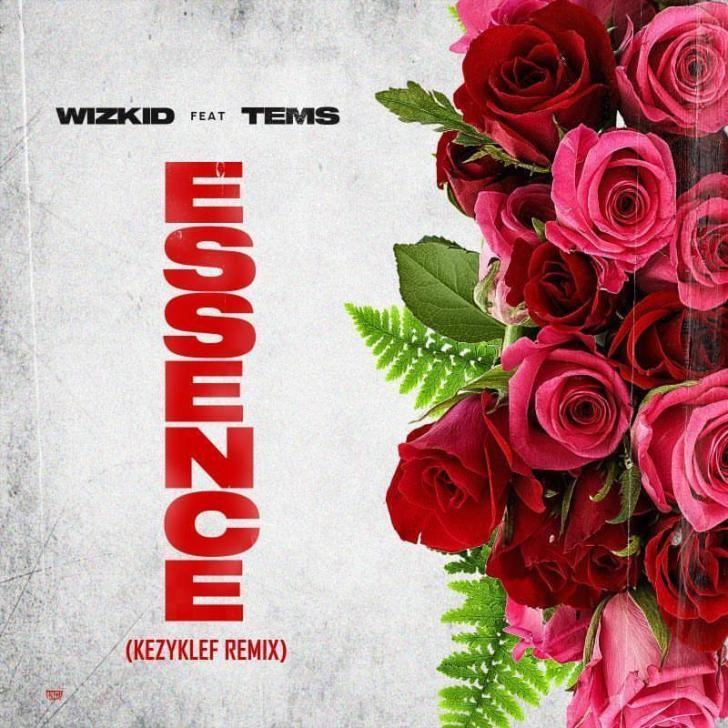 Wizkid – Essence (Kezyklef Remix) ft. Tems