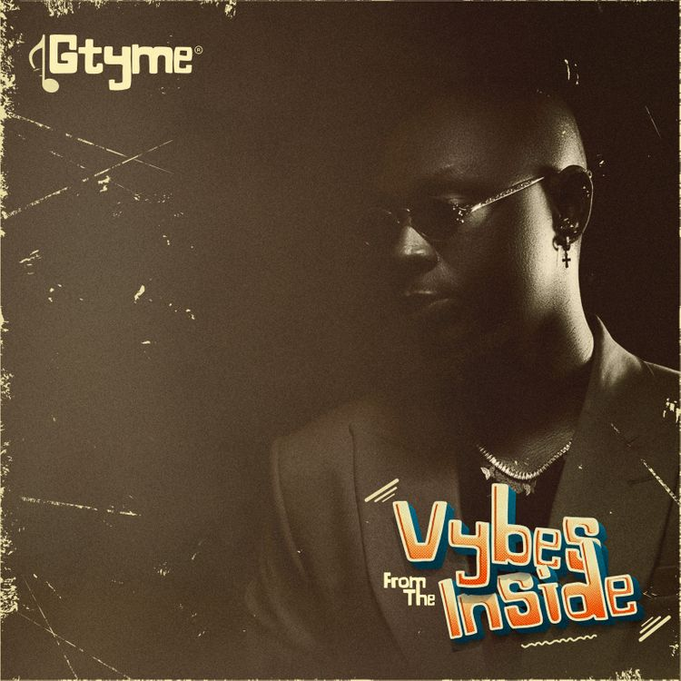 Gtyme – Vybes From The Inside EP