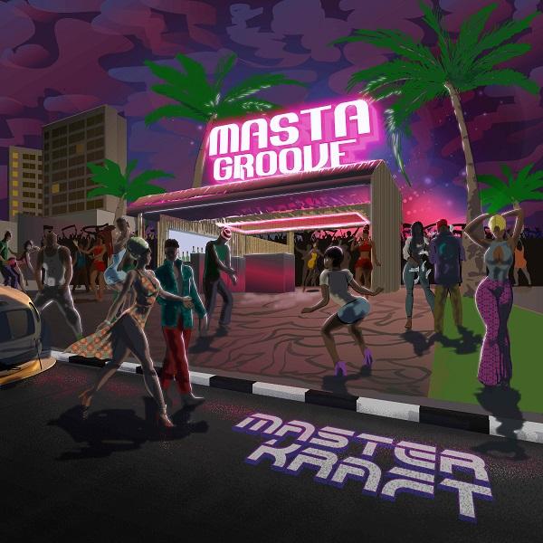 Masterkraft – Masta Groove EP