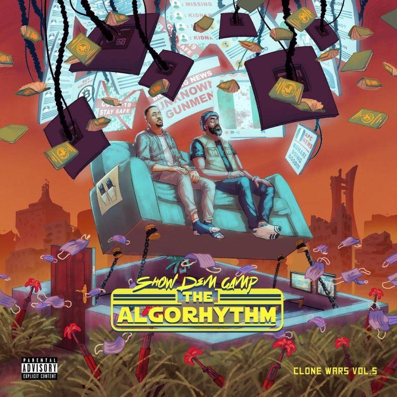 Show Dem Camp – Clone Wars Vol. 5 - The Algorhythm