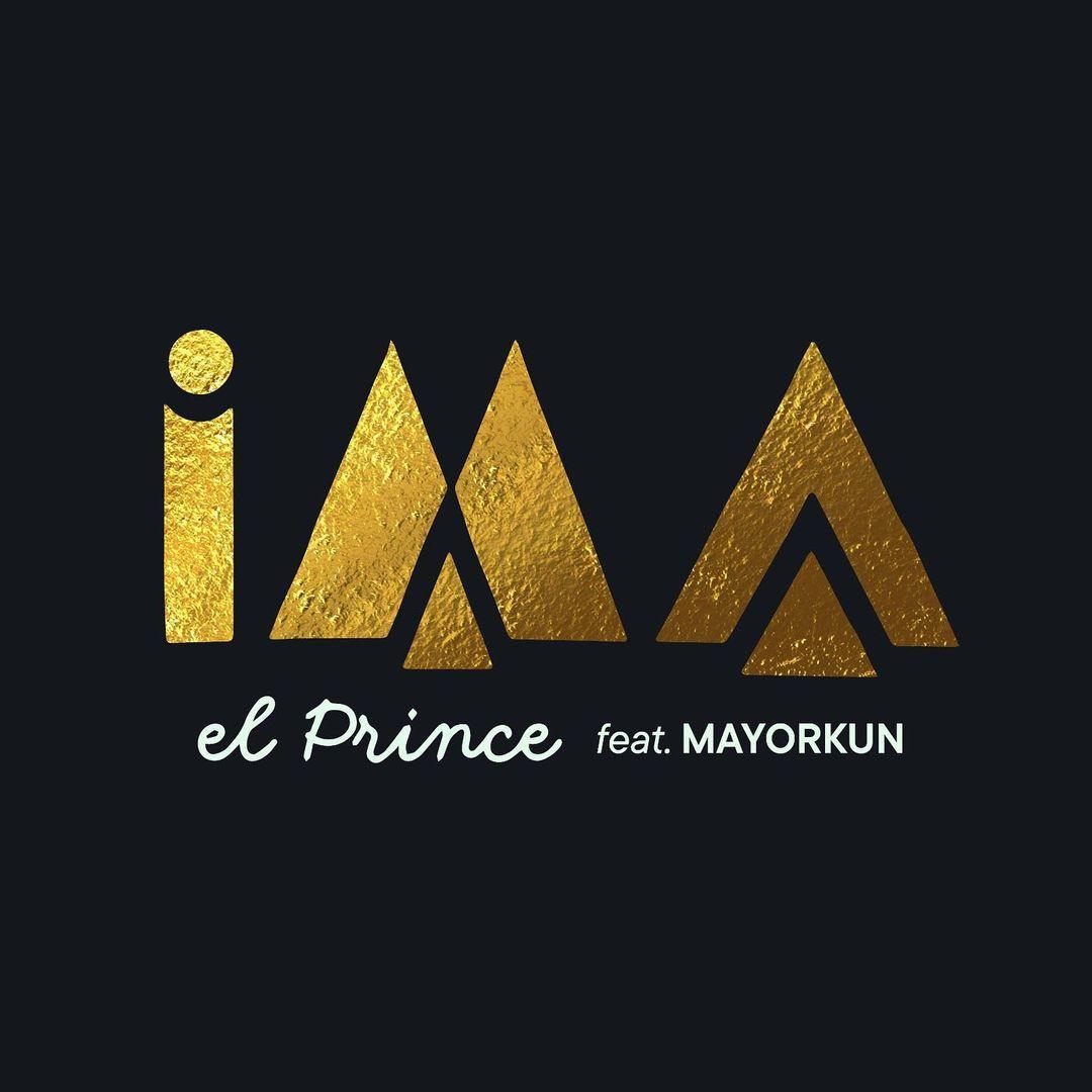 El Prince – IMA Ft. Mayorkun