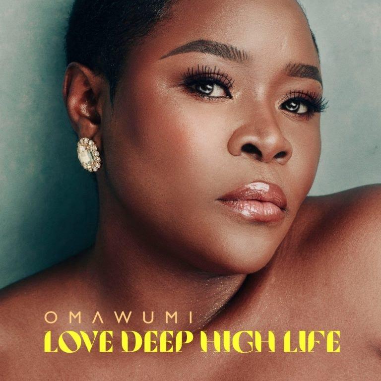 Omawumi – Love Deep High Life Album