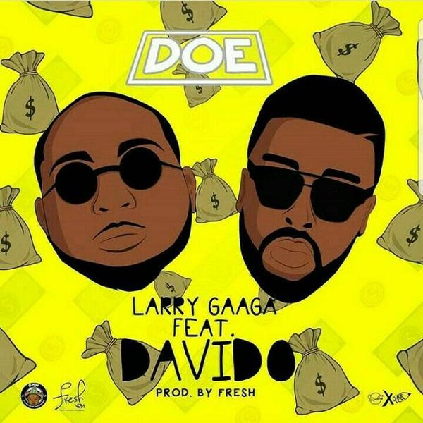 Larry Gaaga – Doe ft. Davido