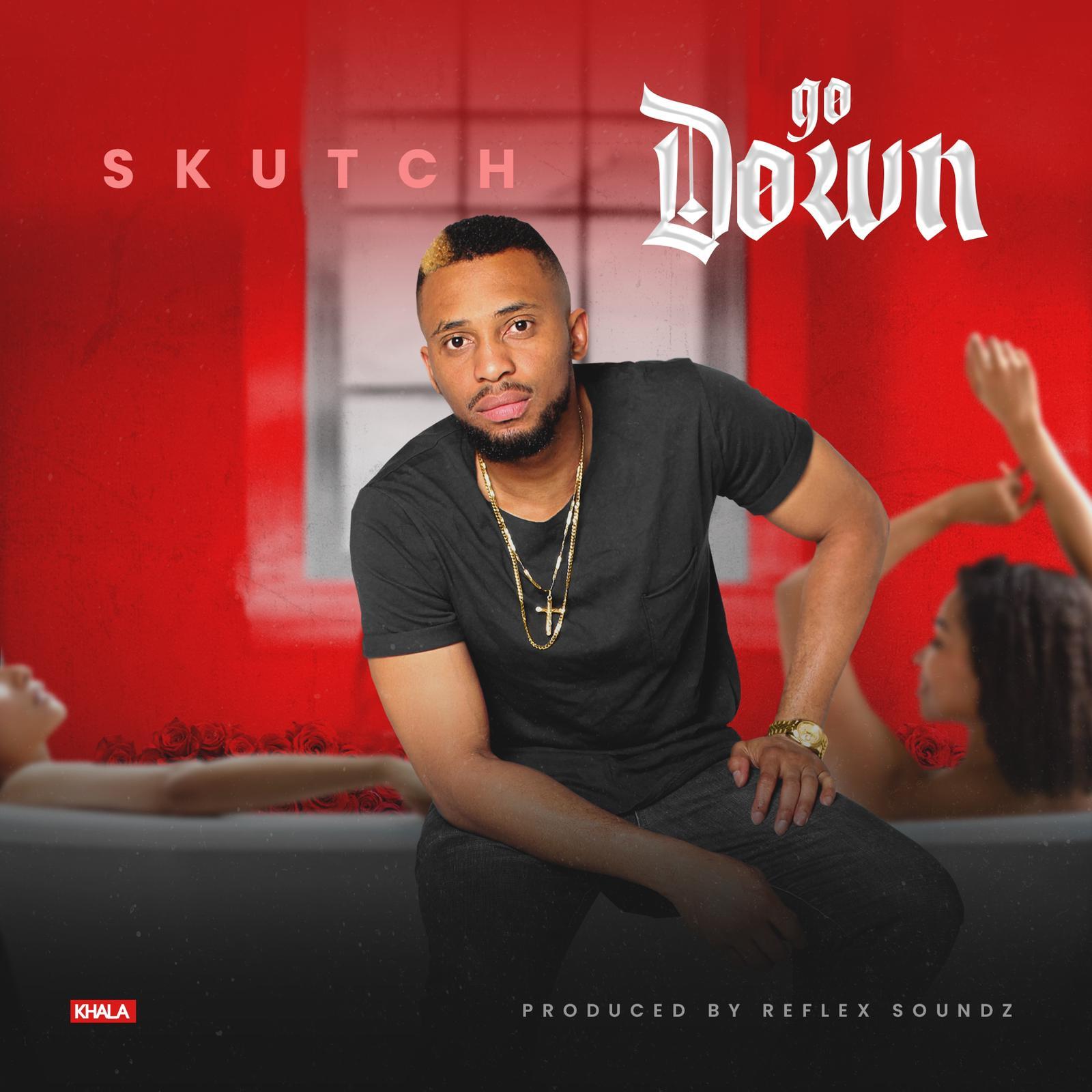 Skutch – Go Down