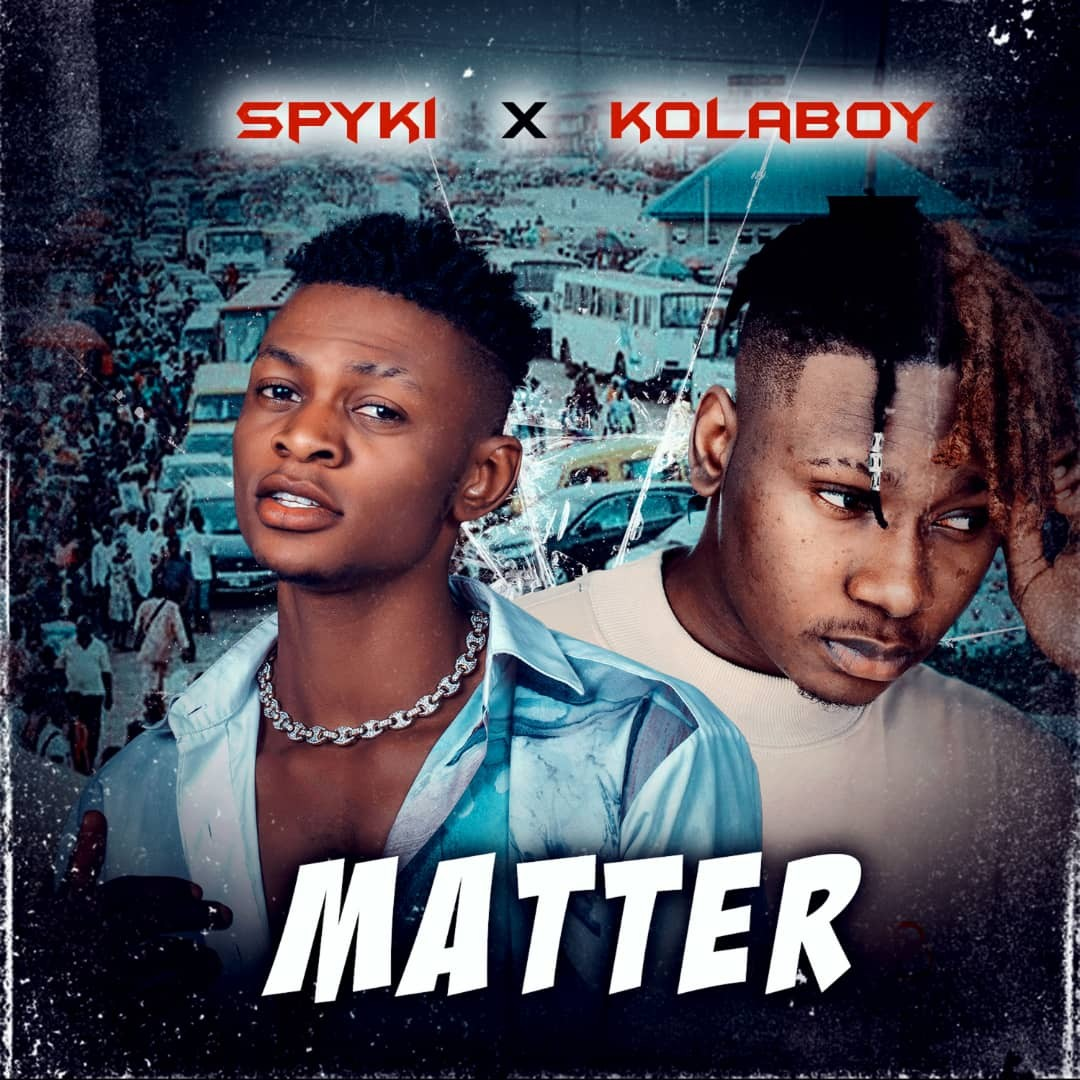 Spyki - Matter (Remix) Ft. Kolaboy