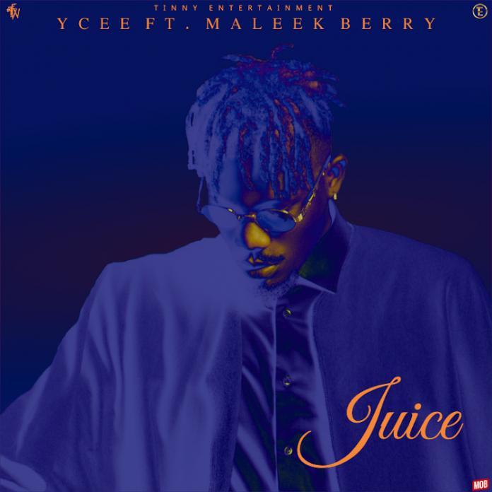 Ycee – Juice ft. Maleek Berry