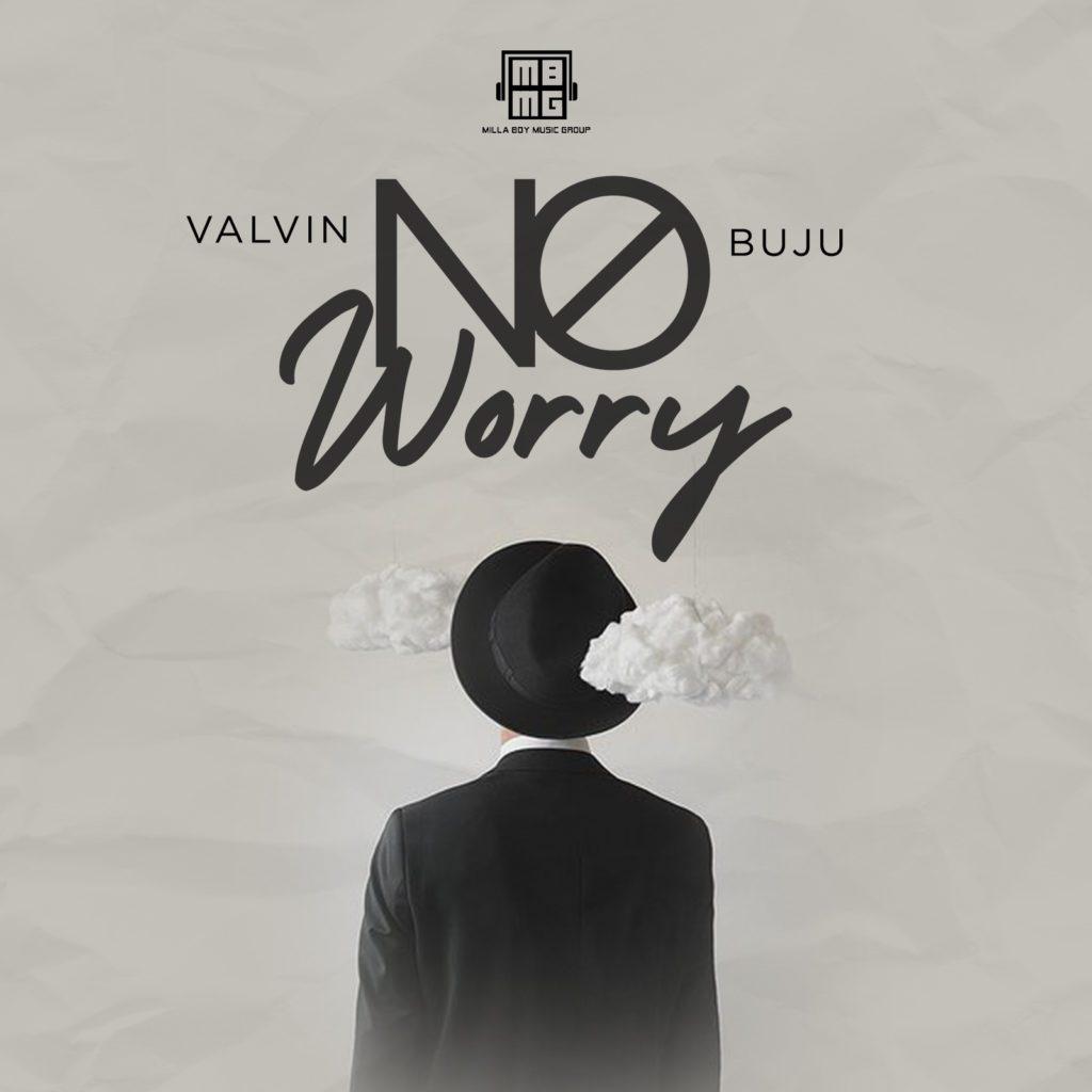 Valvin – No Worry Ft. Buju