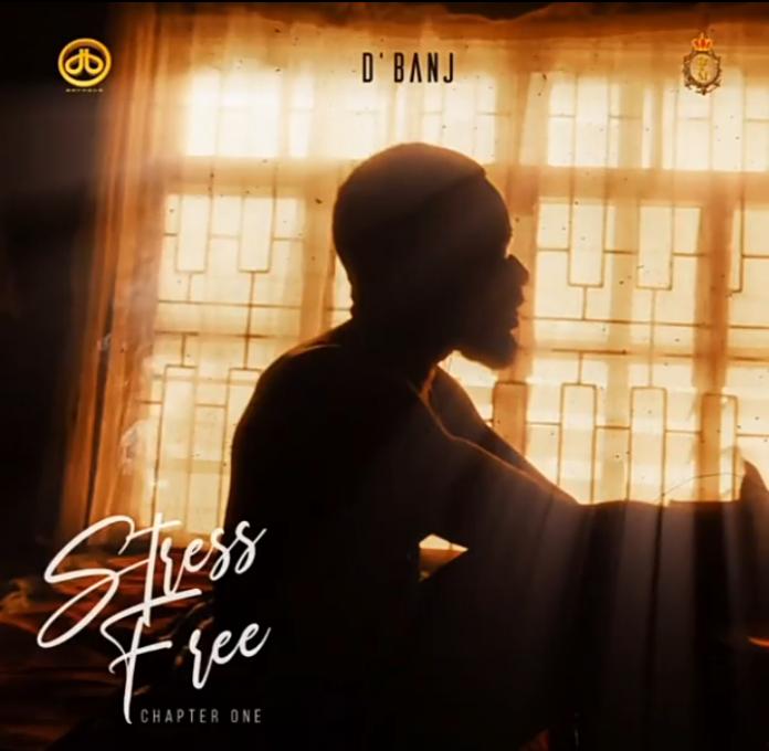 D'Banj – Stress Free, Chapter 1 Album