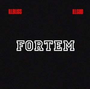 Illbliss & Illgod - Fortem EP
