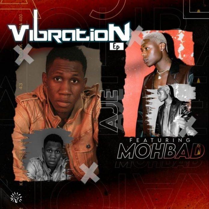 Aje – Vibration EP ft. Mohbad