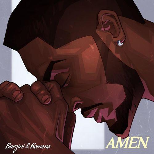 Barzini – Amen ft Kemena