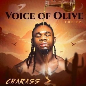 Charass – Voice Of Olive EP